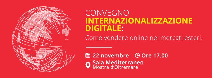 """Convegno """"INTERNAZIONALIZZAZIONE DIGITALE: come vendere online nei mercati esteri."""""""
